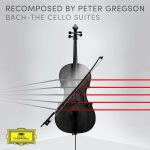 Recomposed By Peter Gregson: Bach – The Cello Suites