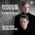 Ian Bostridge & Antonio Pappano // Requiem: The Pity Of War
