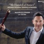 Maurice Steger // Mr Handel's Dinner