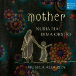 Nuria Rial & Dima Orsho // Mother