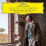 Albrecht Mayer // Longing for Paradise