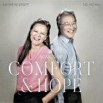 Yo-Yo Ma & Kathryn Stott // Songs of Comfort and Hope